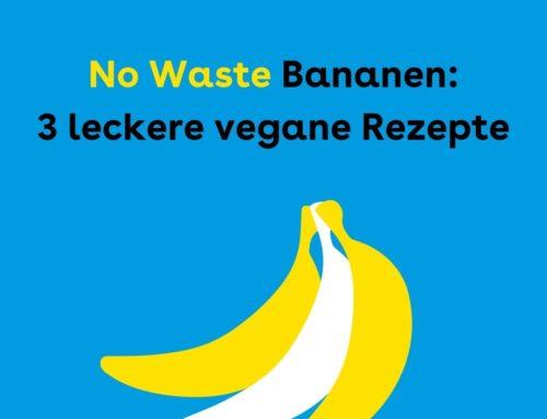Verwertung von Bananen: 3 vegane Rezeptideen